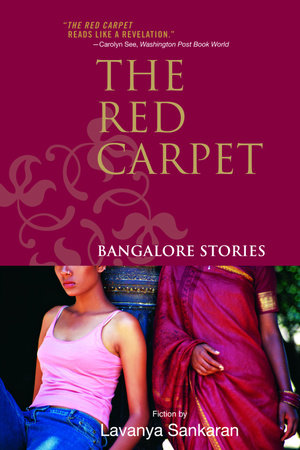 The Red Carpet by Lavanya Sankaran