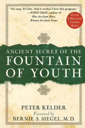 Ancient Secrets of the Fountain of Youth by Peter Kelder