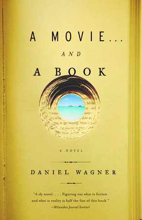 a movie . . . and a book by Daniel Wagner