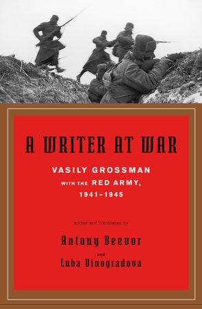 A Writer at War by Vasily Grossman