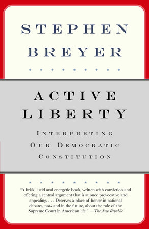 Active Liberty by Stephen Breyer