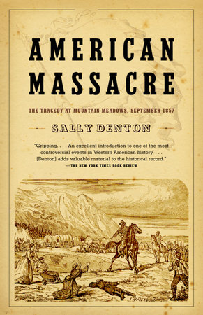 American Massacre by Sally Denton