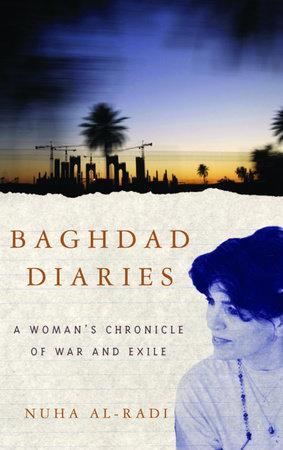 Baghdad Diaries by Nuha al-Radi