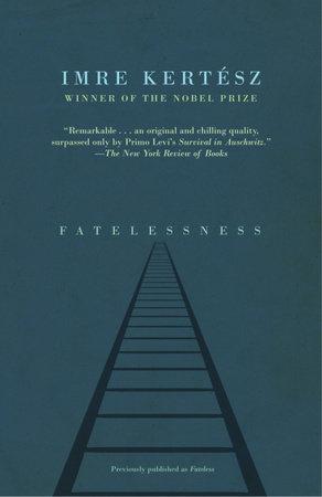 Fatelessness by Imre