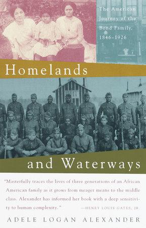 Homelands and Waterways by Adele Logan Alexander