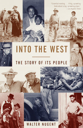 Into the West by Walter Nugent