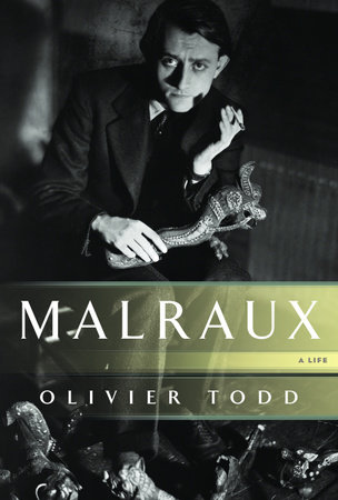 Malraux by Olivier Todd