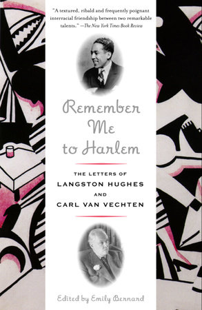 Remember Me to Harlem by Langston Hughes and Carl Van Vechten
