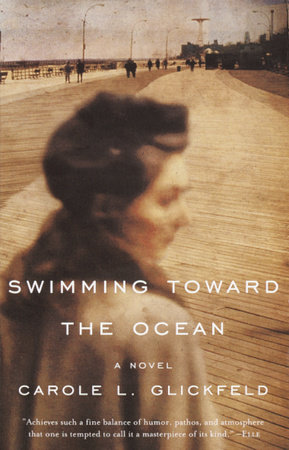 Swimming Toward the Ocean by Carole L. Glickfeld
