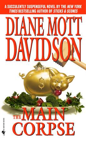 The Main Corpse by Diane Mott Davidson