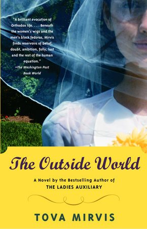 The Outside World by Tova Mirvis