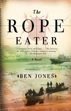 The Rope Eater by Ben Jones