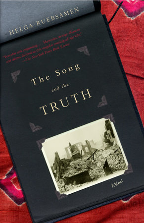 The Song and the Truth by Helga Ruebsamen
