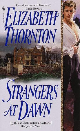 Strangers at Dawn by Elizabeth Thornton