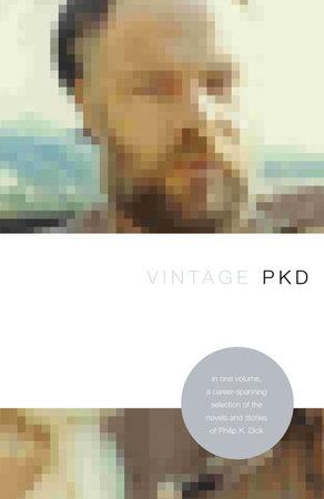 Vintage PKD by Philip K. Dick