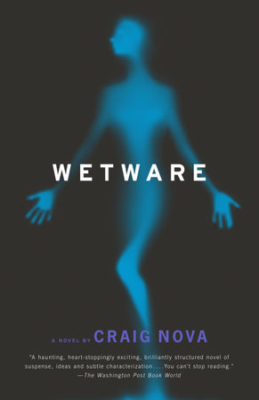 Wetware by Craig Nova