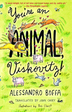 You're an Animal, Viskovitz! by Alessandro Boffa