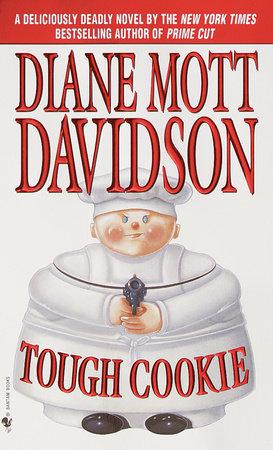 Tough Cookie by Diane Mott Davidson
