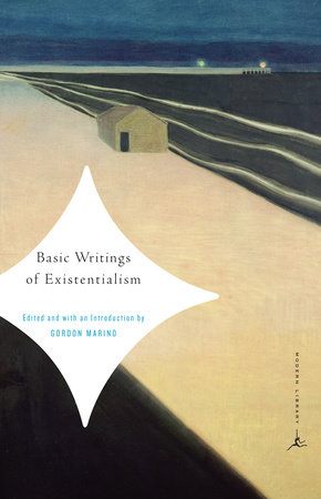 Basic Writings of Existentialism by