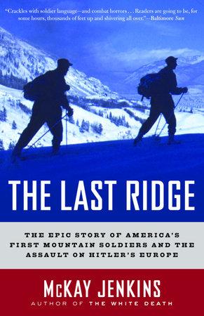 The Last Ridge by Mckay Jenkins
