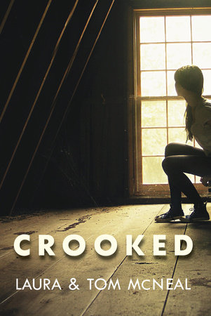 Crooked by Laura McNeal and Tom McNeal