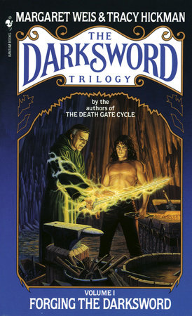 Forging the Darksword by Margaret Weis and Tracy Hickman
