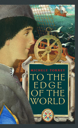 To the Edge of the World by Michele Torrey