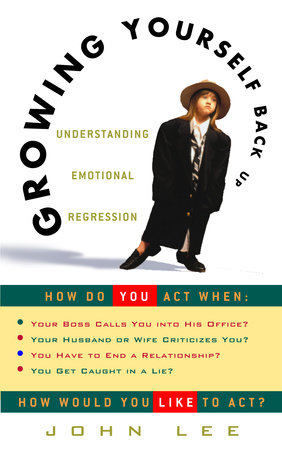 Growing Yourself Back Up by John Lee