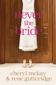 Never the Bride