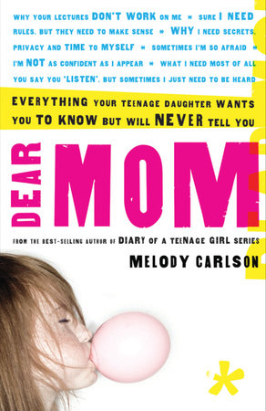 Dear Mom by Melody Carlson