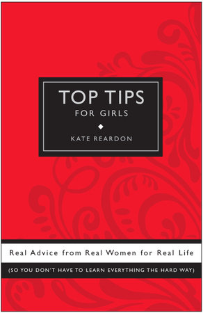 Top Tips for Girls by Kate Reardon