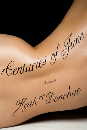 Centuries of June by Keith Donohue