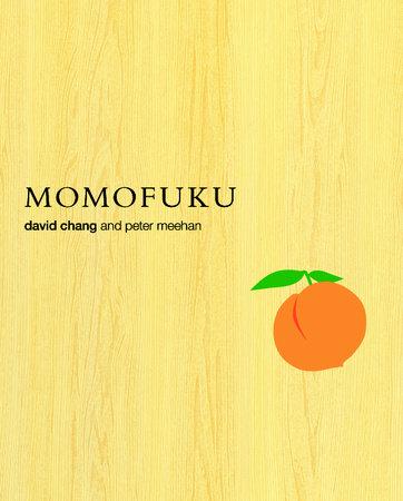 Momofuku by David Chang and Peter Meehan