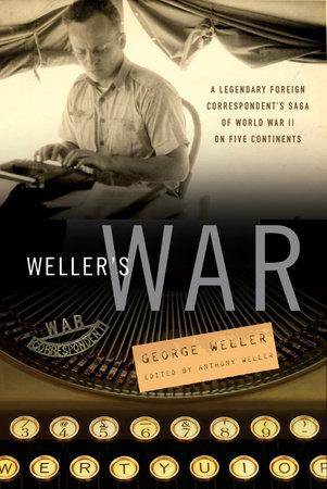 Weller's War by George Weller