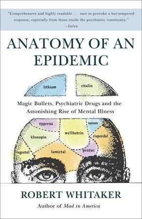 Anatomy of an Epidemic by Robert Whitaker