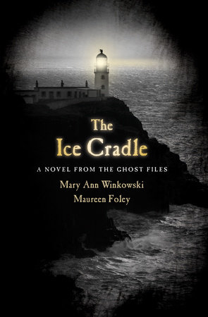 The Ice Cradle by Mary Ann Winkowski and Maureen Foley