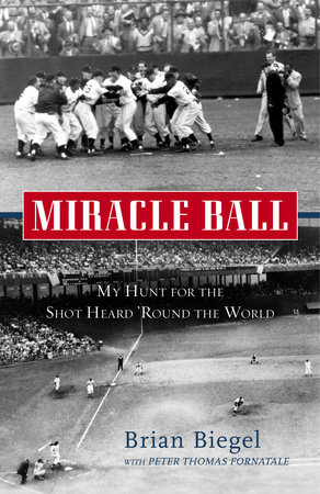 Miracle Ball by Brian Biegel and Pete Fornatale