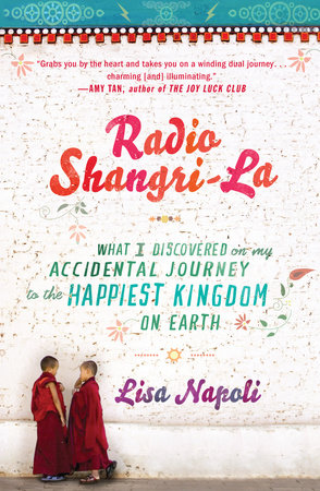 Radio Shangri-La by Lisa Napoli