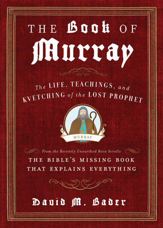 The Book of Murray by David M. Bader