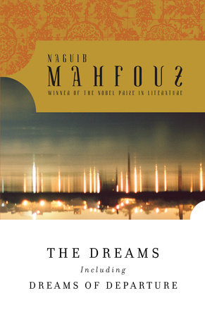 The Dreams by Naguib Mahfouz