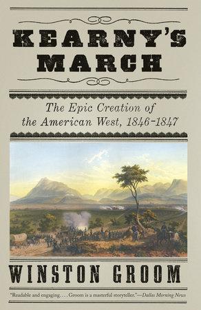 Kearny's March by Winston Groom