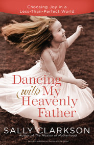 Dancing with My Heavenly Father