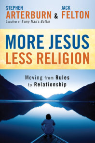 More Jesus, Less Religion