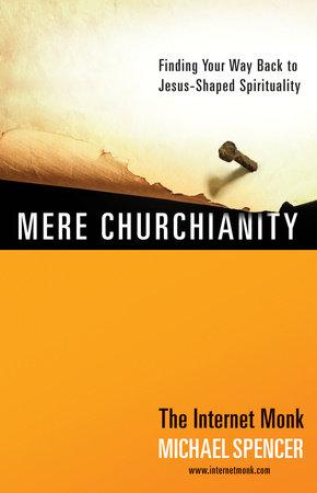 Mere Churchianity