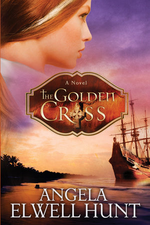 The Golden Cross by Angela Elwell Hunt