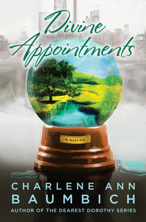 Divine Appointments by Charlene Baumbich