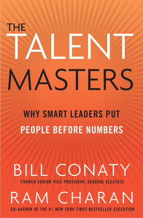 The Talent Masters by Bill Conaty and Ram Charan