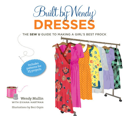 Built by Wendy Dresses by Wendy Mullin and Eviana Hartman