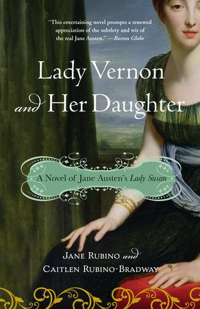 Lady Vernon and Her Daughter by Jane Rubino and Caitlen Rubino-Bradway