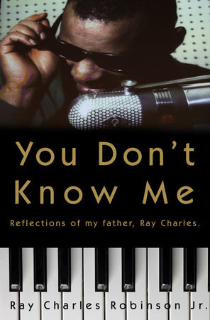 You Don't Know Me by Ray Charles Robinson, Jr. and Mary Jane Ross